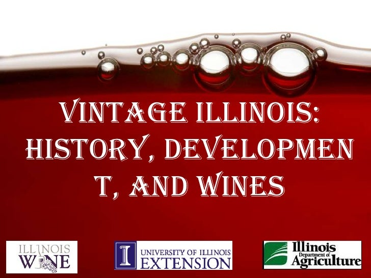 Vintage Illinois:History, development, and wines<br />