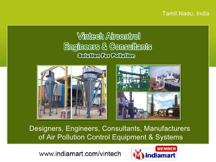 Tamil Nadu , India Designers, Engineers, Consultants, Manufacturers  of Air Pollution Control Equipment & Systems