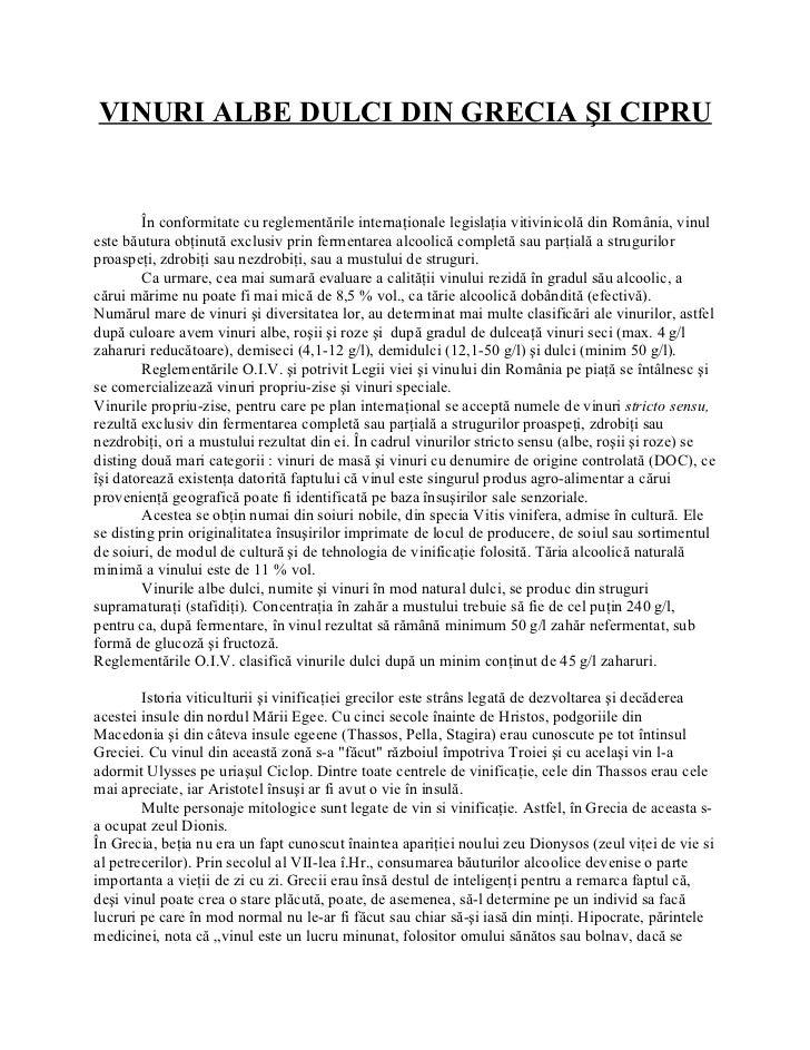 VINURI ALBE DULCI DIN GRECIA ŞI CIPRU        În conformitate cu reglementările internaţionale legislaţia vitivinicolă din ...
