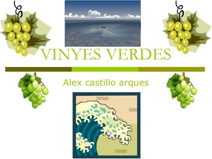 VINYES VERDES Alex castillo arques
