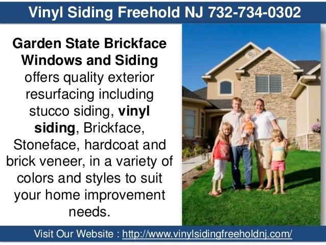 Vinyl Siding Freehold NJ 732-734-0302 Garden State Brickface Windows and Siding offers quality exterior resurfacing includ...