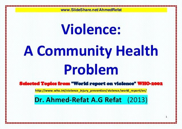 Violence:  A Community Health Problem
