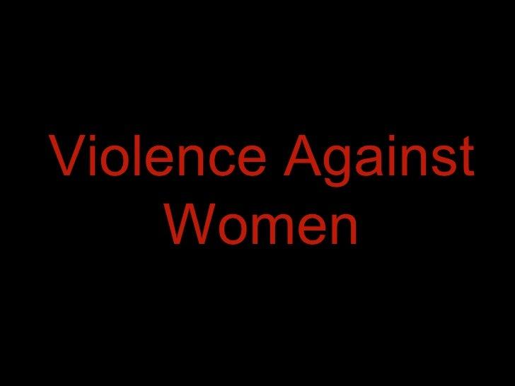Violence Against Women - Raising Awareness