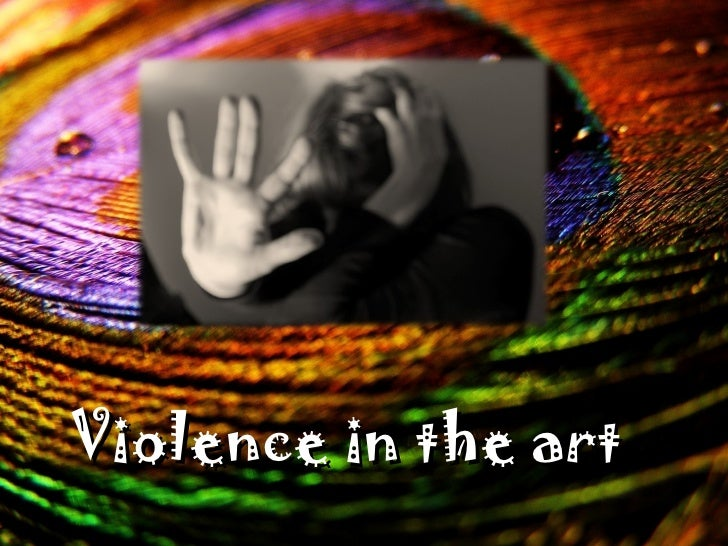 Violence in the art