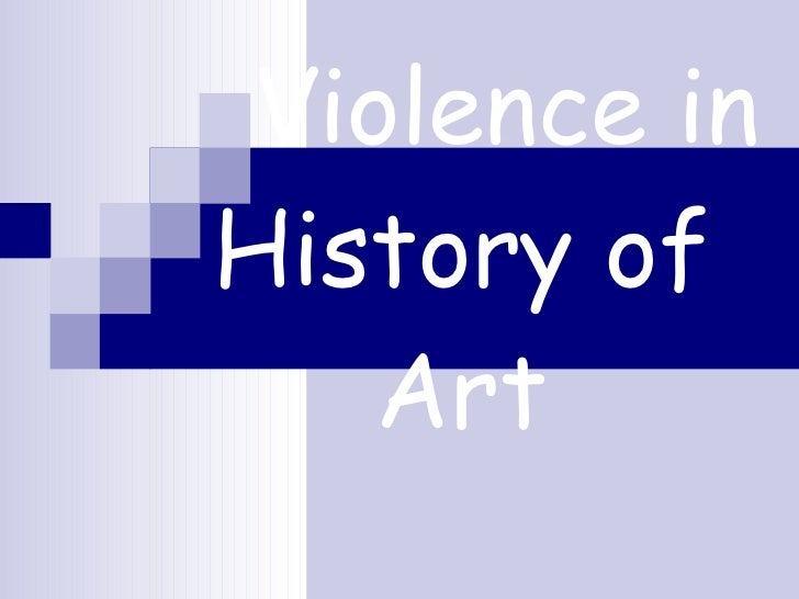 Violence in History of Art