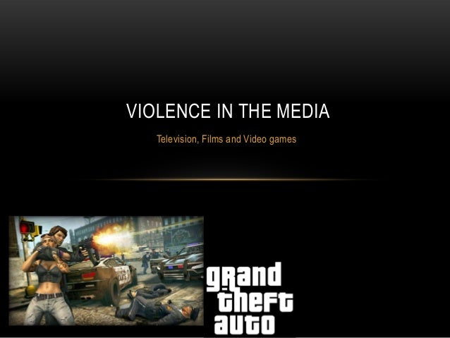 Thesis on violence in the media