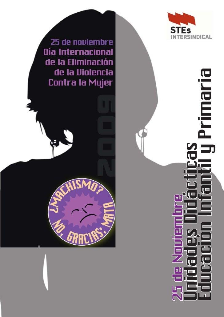 25 de noviembre - Día Internacional De La Eliminación de la Violencia Contra La Mujer                                     ...