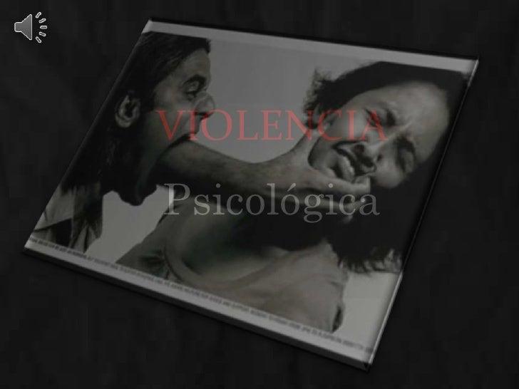 violencia<br />Psicológica<br />