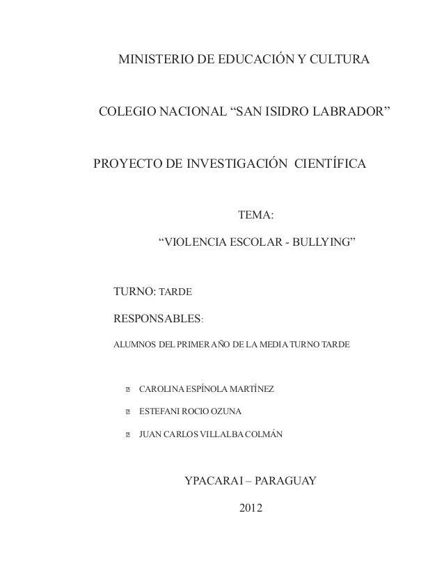 """MINISTERIO DE EDUCACIÓN Y CULTURACOLEGIO NACIONAL """"SAN ISIDRO LABRADOR""""PROYECTO DE INVESTIGACIÓN CIENTÍFICA               ..."""