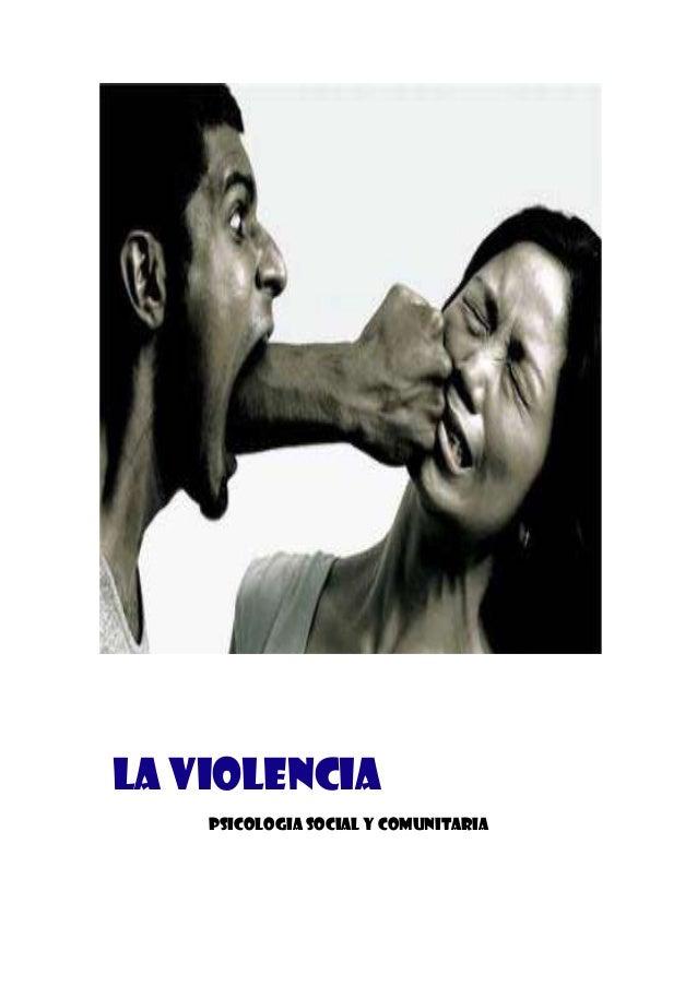 LA VIOLENCIA PSICOLOGIA SOCIAL Y COMUNITARIA
