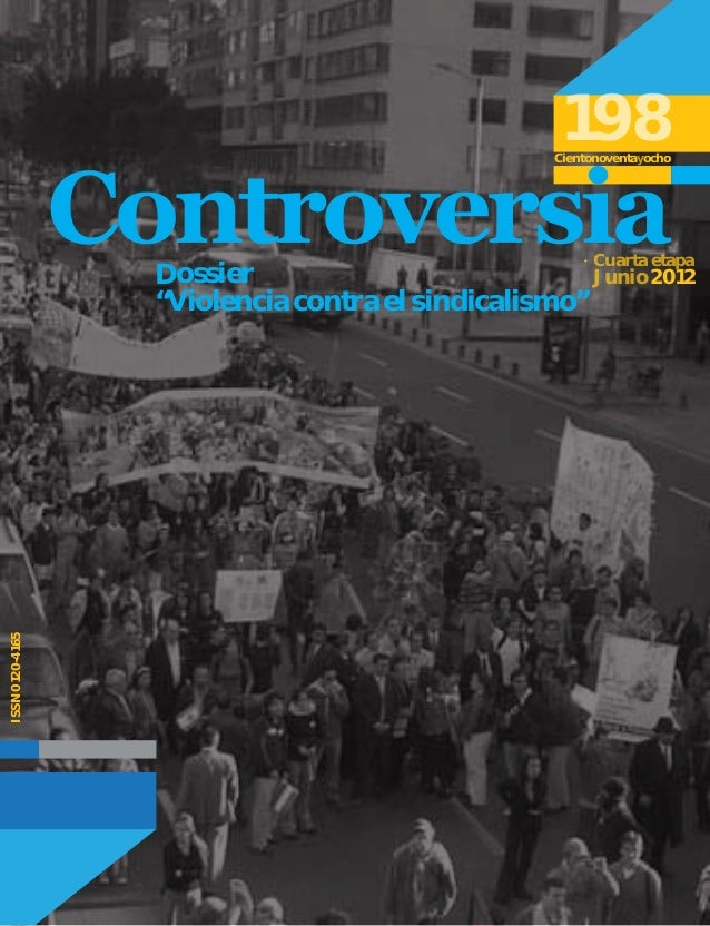 """198Cientonoventayocho Cuarta etapa Junio 2012 """"Violencia contra el sindicalismo"""" Dossier ISSN0120-4165"""