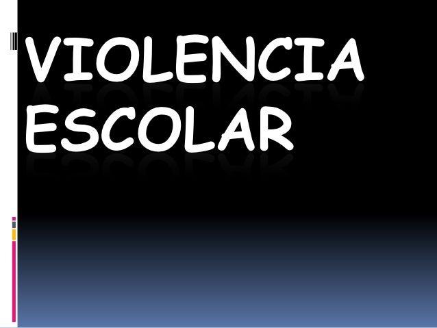 VIOLENCIAESCOLAR