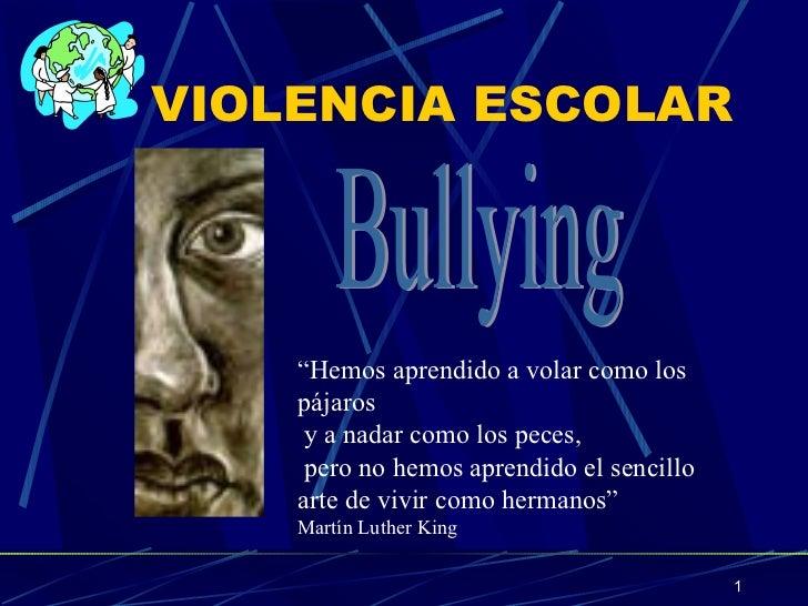 VIOLENCIA ESCOLAR O BULLYING