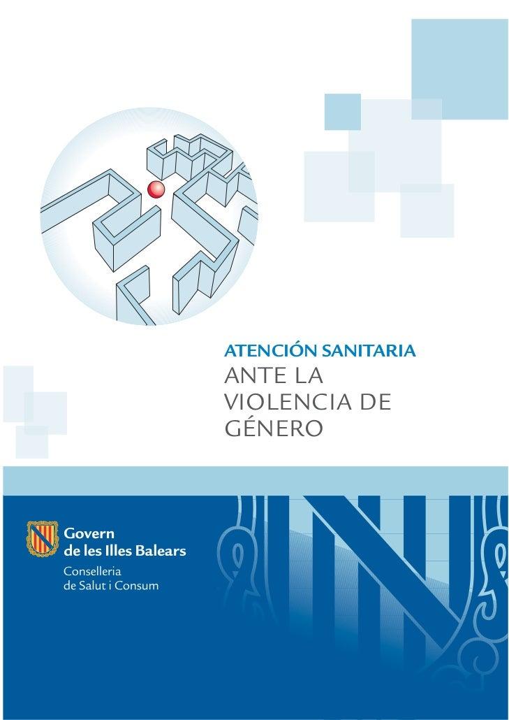 ATENCIÓN SANITARIAANTE LAVIOLENCIA DEGÉNERO
