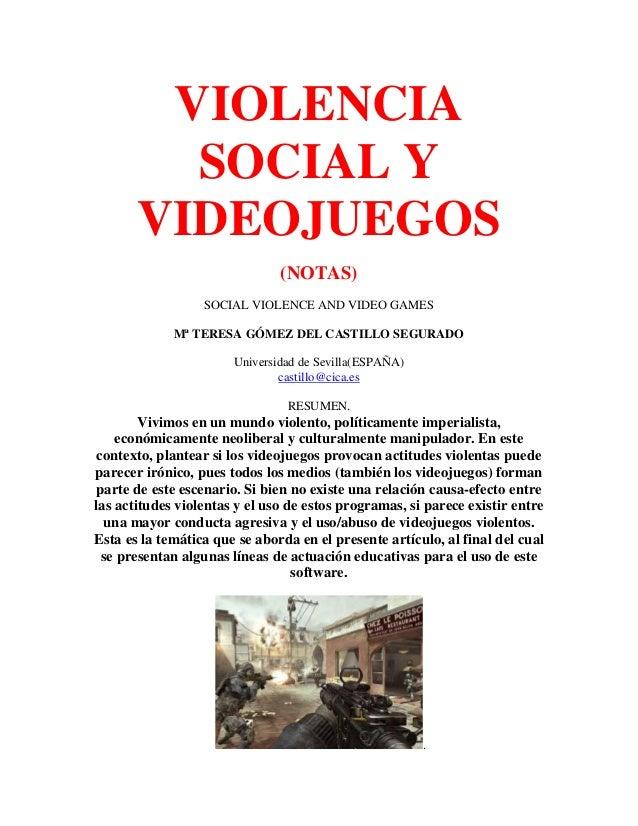 VIOLENCIA         SOCIAL Y       VIDEOJUEGOS                               (NOTAS)                  SOCIAL VIOLENCE AND VI...
