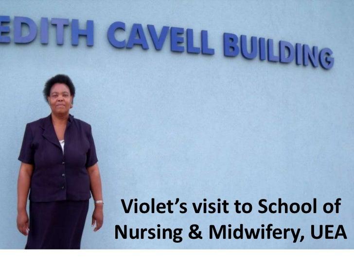 Violet's visit to School of Nursing & Midwifery, UEA<br />