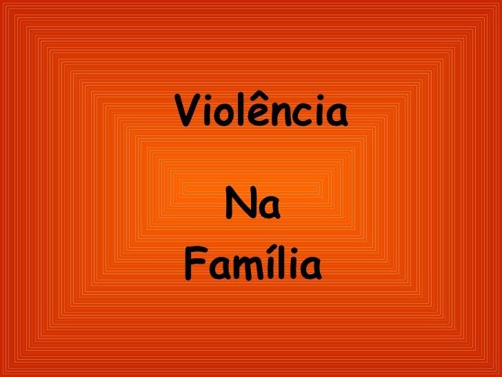 Violência na família