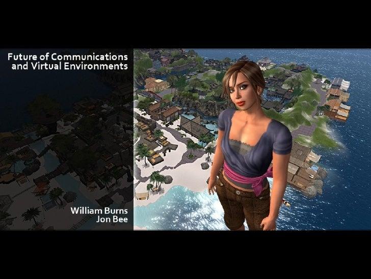 ViO Presentation The Future of Communications and Virtual Environments