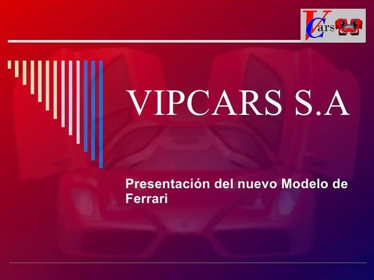 Vipcar S Mod
