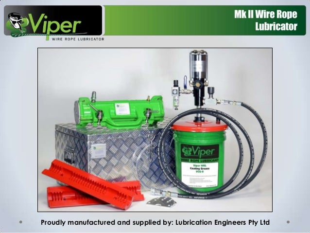 Proudly manufactured and supplied by: Lubrication Engineers Pty Ltd