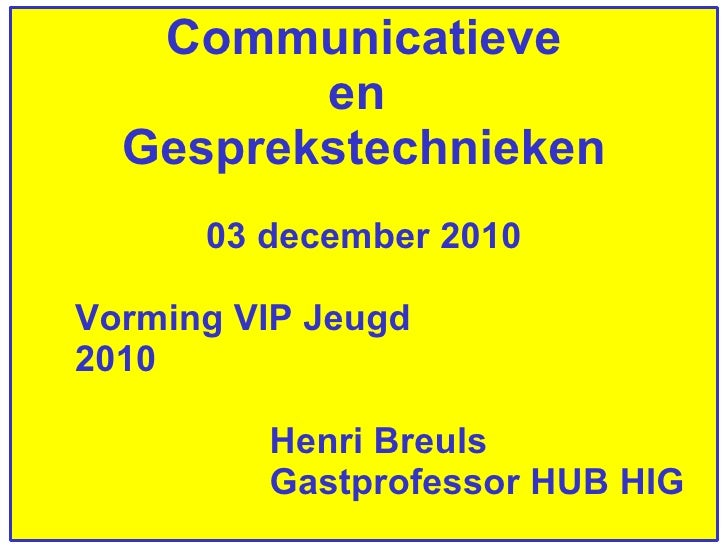 communicatieve en gesprekstechnieken