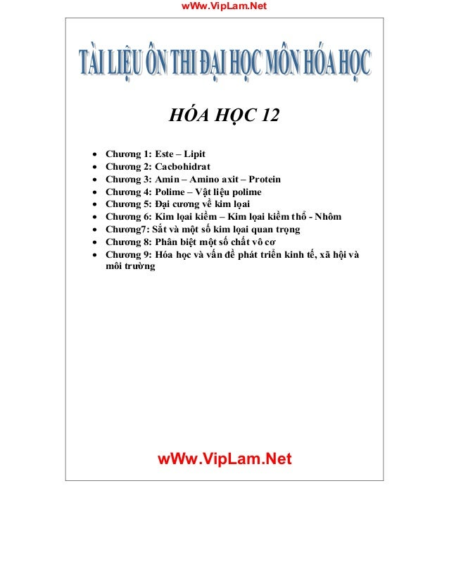 wWw.VipLam.Net wWw.VipLam.Net HÓA HỌC 12 · Chương 1: Este – Lipit · Chương 2: Cacbohidrat · Chương 3: Amin – Amino axit – ...