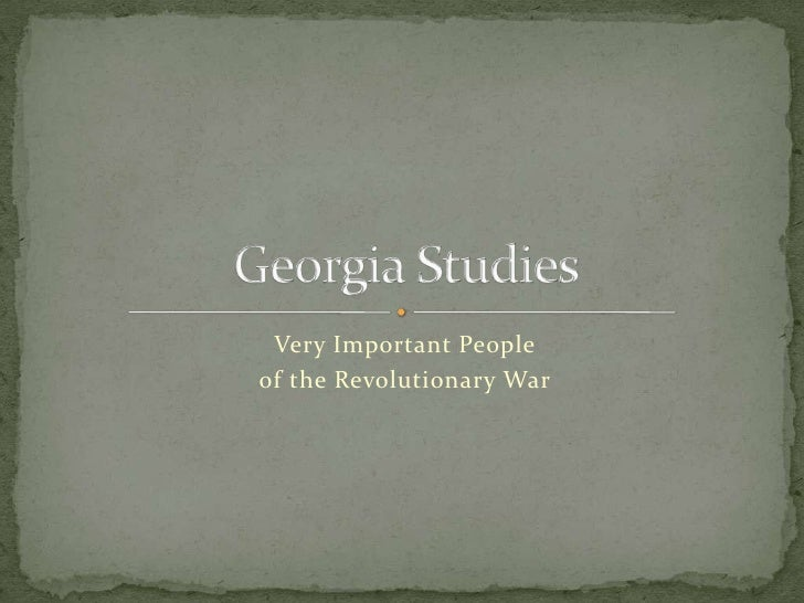 Very Important People<br />of the Revolutionary War<br />Georgia Studies<br />