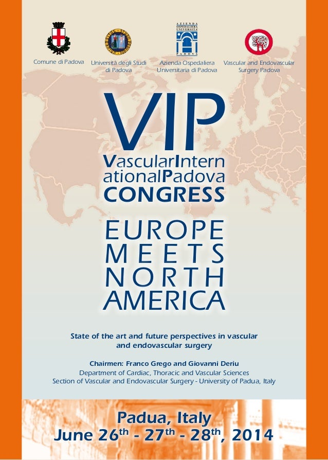 EUROPE M E E T S N O R T H AMERICA Chairmen: Franco Grego and Giovanni Deriu Department of Cardiac, Thoracic and Vascular ...