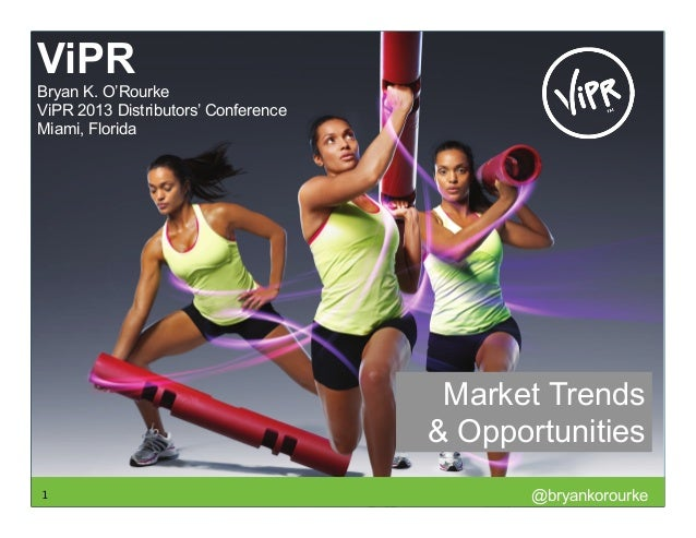 VIPR 2013 Conference In Miami Florida - Fitness Trends