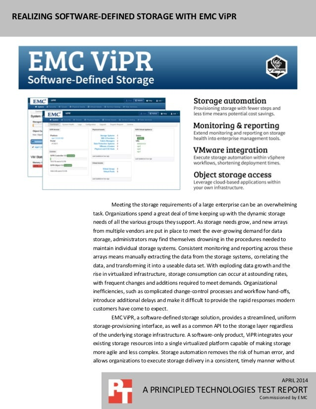 APRIL 2014 A PRINCIPLED TECHNOLOGIES TEST REPORT Commissioned by EMC REALIZING SOFTWARE-DEFINED STORAGE WITH EMC ViPR APRI...