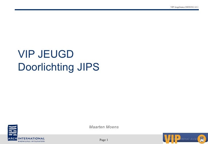Doorlichting JIPS 2009