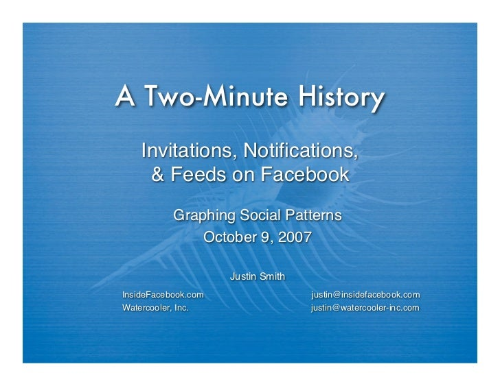 A Two-Minute History     Invitations, Notifications,      & Feeds on Facebook            Graphing Social Patterns          ...