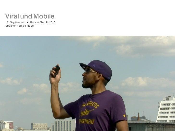 Viral and Mobile