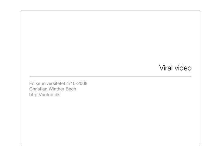 Viral video Folkeuniversitetet 4/10-2008 Christian Winther Bech http://cutup.dk
