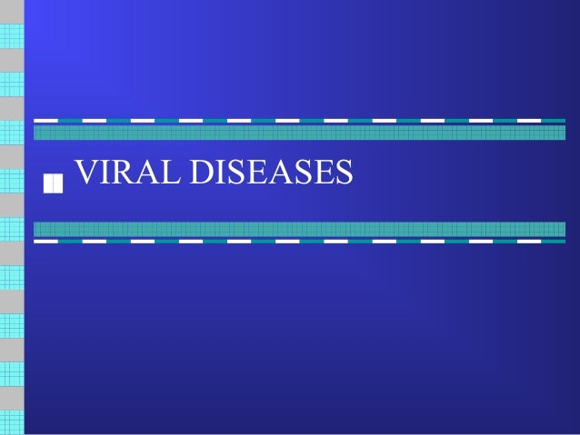 biology viral diseases Covers the physiology and the ecological and evolutionary dynamics of a suite of infectious diseases case studies include influenza, cholera, hiv, and myxomatosis.