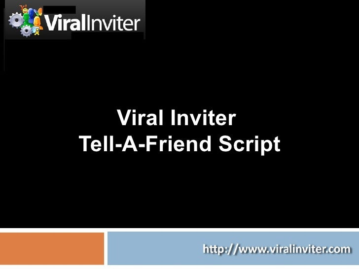 Viral Inviter Tell A Friend Script