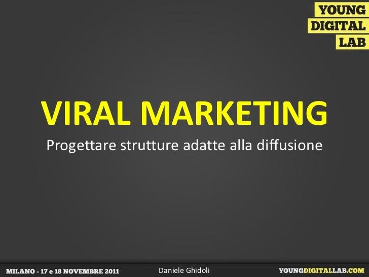 Viral marketing - Daniele Ghidoli