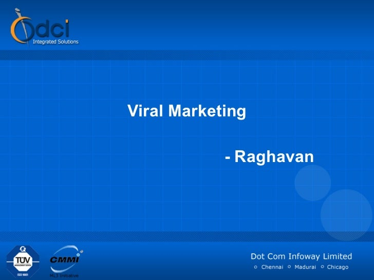 Viral Marketing - Raghavan