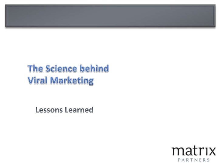 The Science behindViral Marketing<br />Lessons Learned<br />