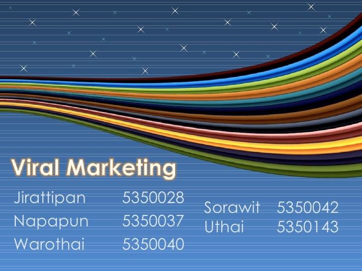 Jirattipan 5350028 Napapun 5350037 Warothai 5350040 Sorawit  5350042 Uthai 5350143