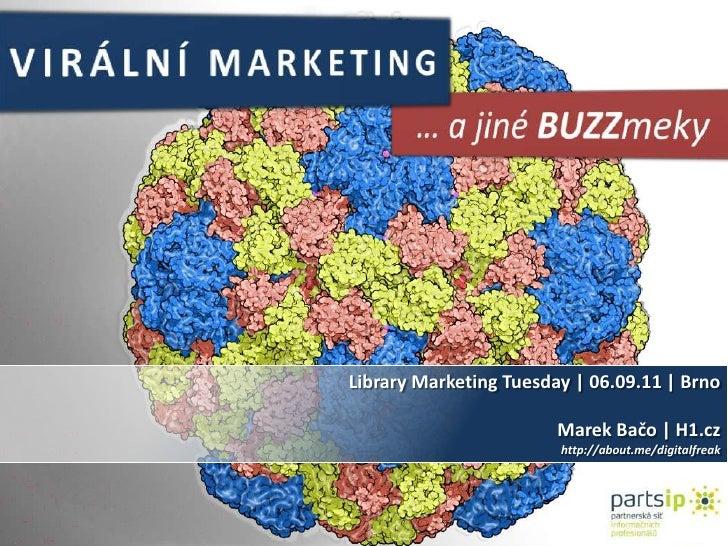 Viral Marketing [Library Marketing Tuesday, 2011]