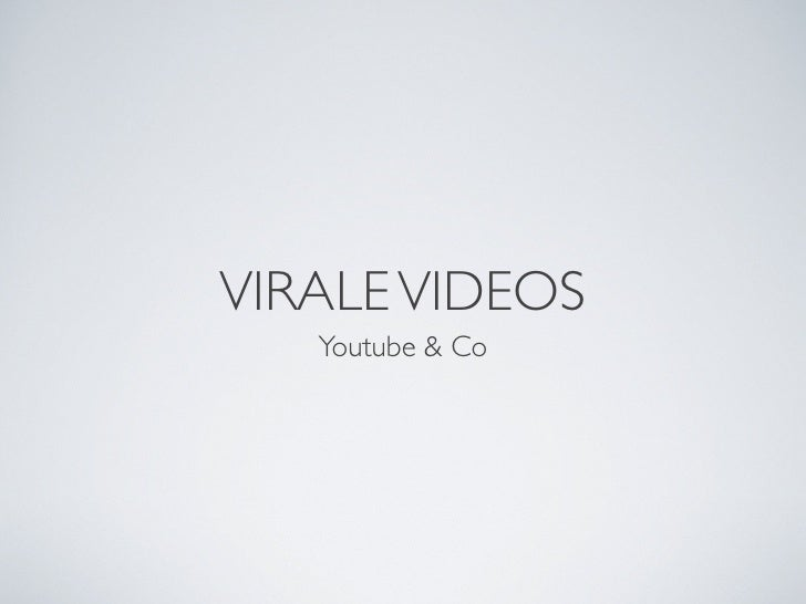 VIRALE VIDEOS   Youtube & Co