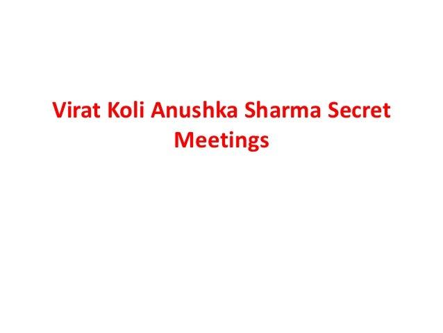 Virat Koli Anushka Sharma Secret Meetings