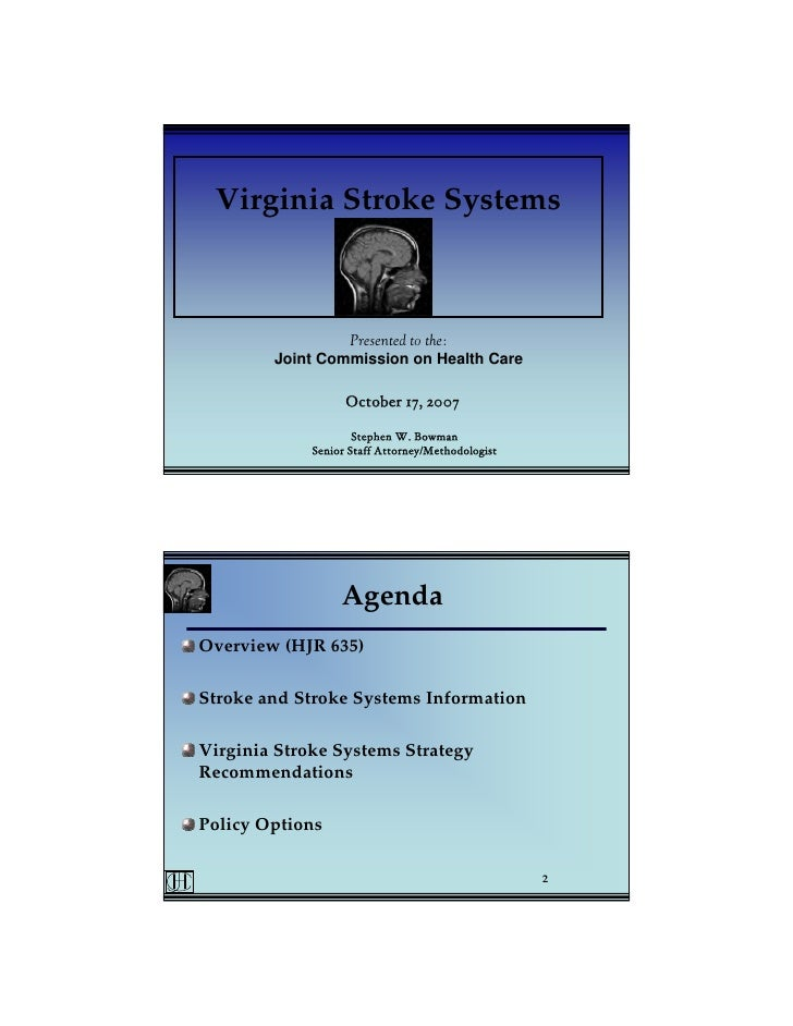 Virginia Stroke Systems                     Presented to the:         Joint Commission on Health Care                     ...