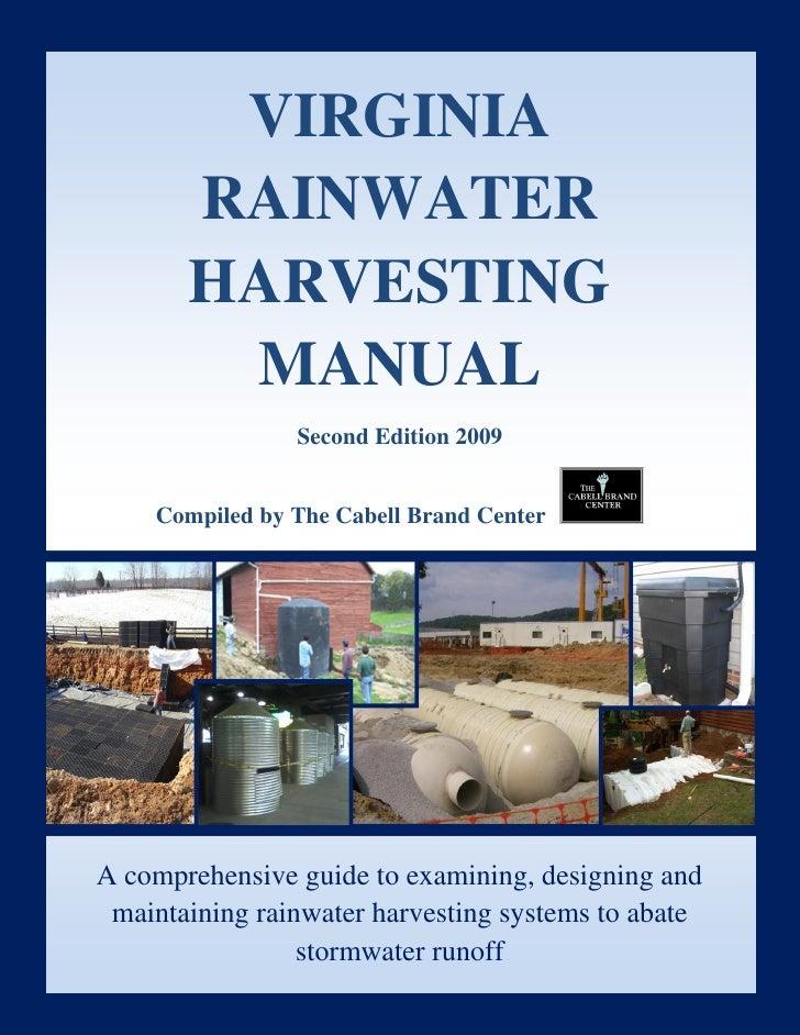 Virginia Rainwater Harvesting Manual 2009                 VIRGINIA                RAINWATER                HARVESTING     ...