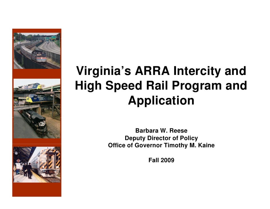 Virginia's ARRA Intercity and High Speed Rail Program - Fall 2009