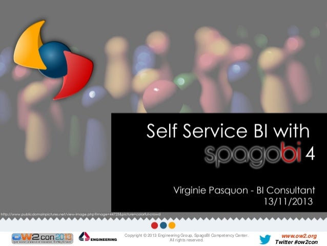 Self Service BI with SpagoBI 4, Virginie Pasquon, Engineering Group.