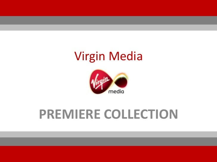 Virgin MediaPREMIERE COLLECTION