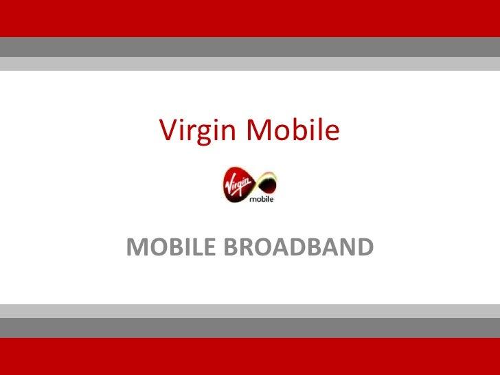 Virgin mobile - Mobile broadband