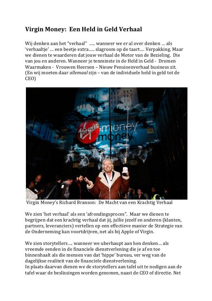 """Virgin Money:  Een Held in Geld Verhaal   Wij denken aan het """"verhaal""""  ….. wanneer we..."""